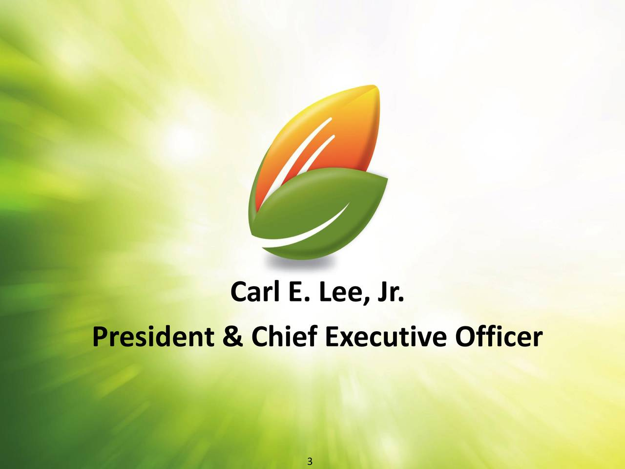 President & Chief Executive Officer