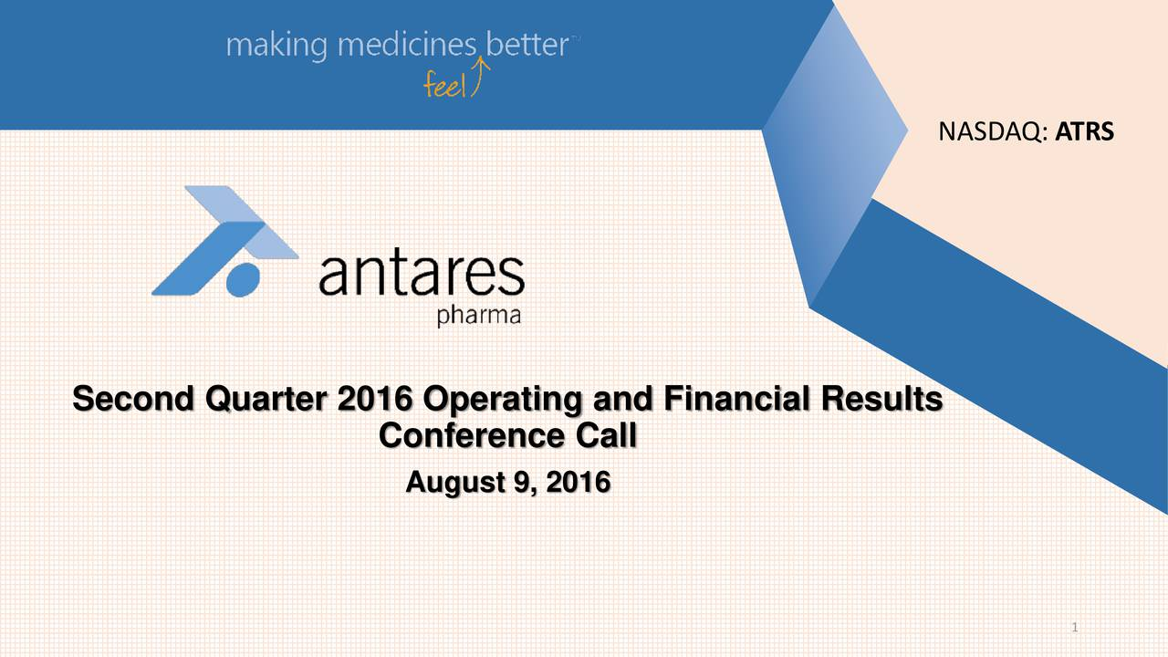 Second Quarter 2016 Operating and Financial Results Conference Call August 9, 2016 1