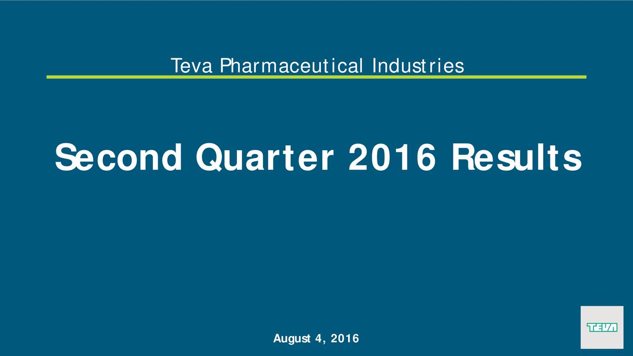 Second Quarter 2016 Results August 4, 2016