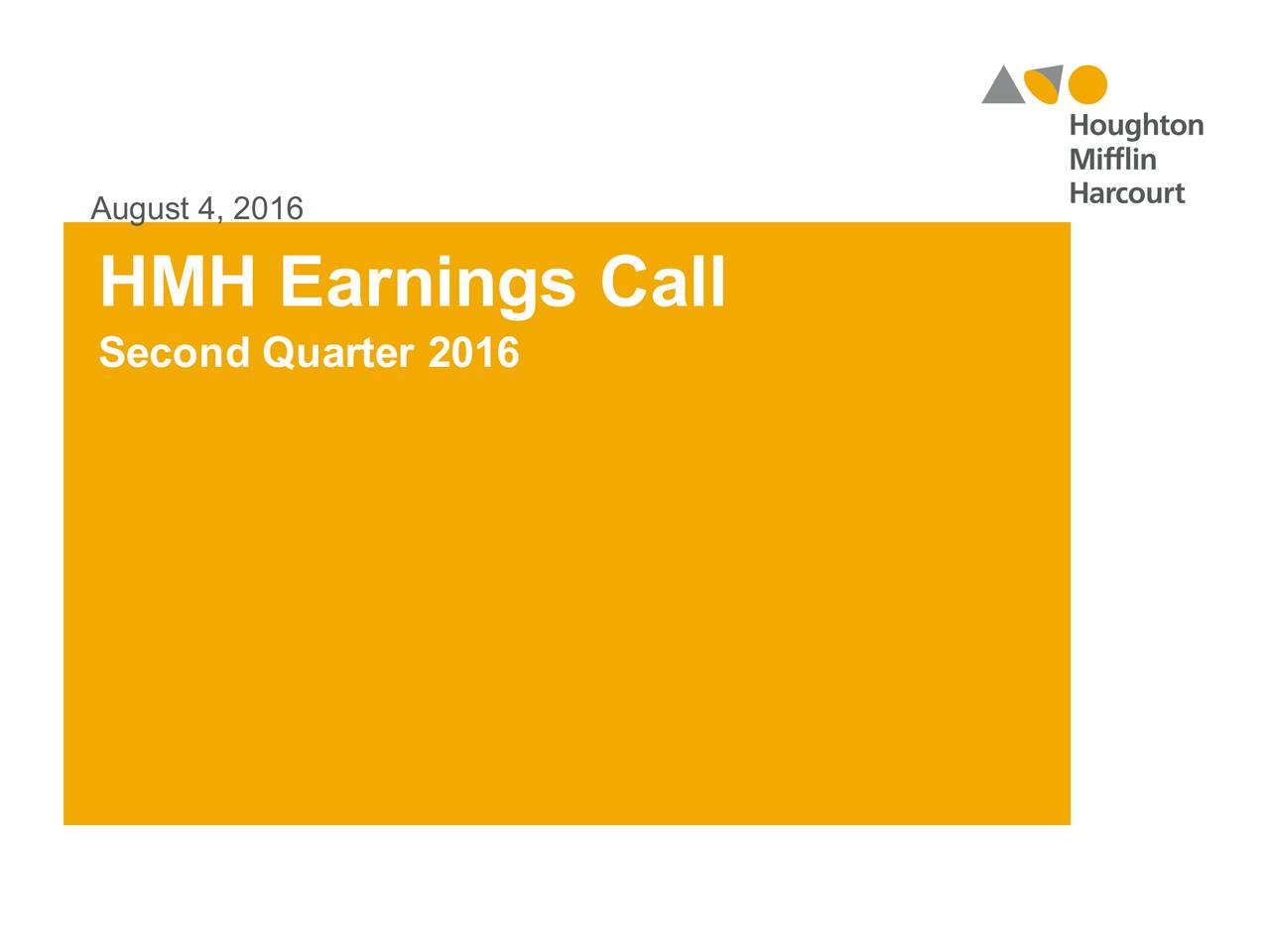 HMH Earnings Call Second Quarter 2016