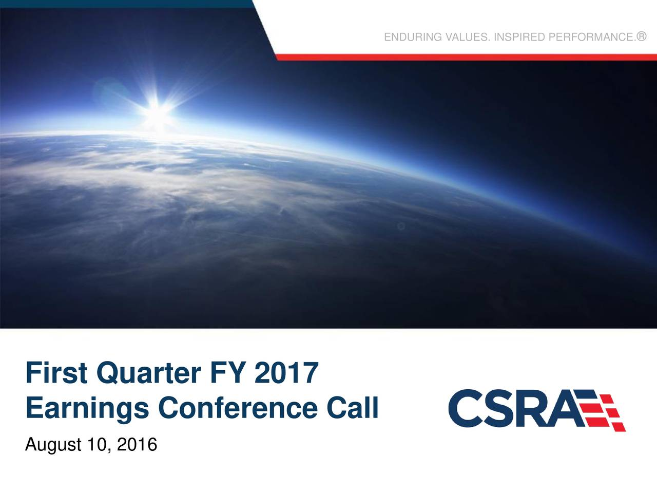 First Quarter FY 2017 Earnings Conference Call August 10, 2016