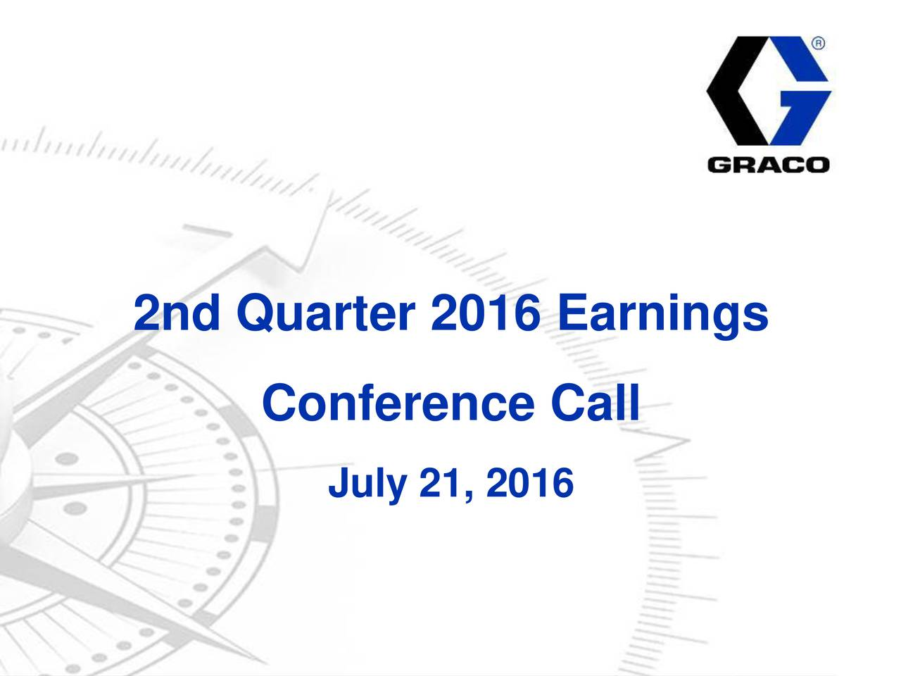 Conference Call July 21, 2016