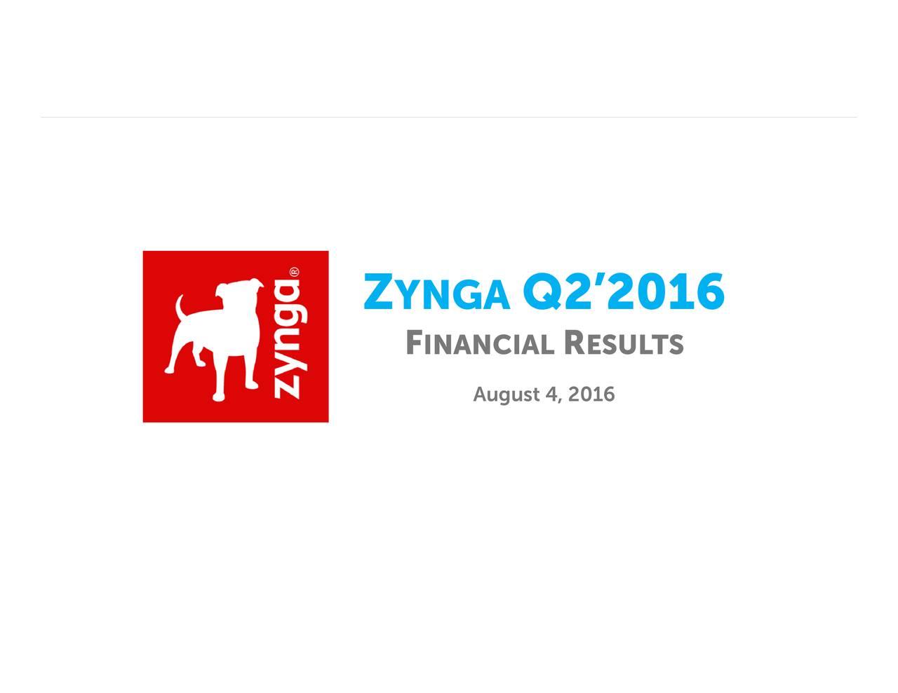 Q22016 August 4, 2016 INANCIAL YNGA Z