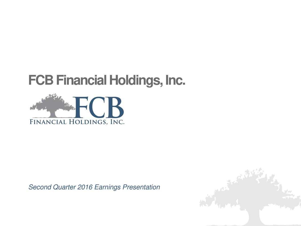 Second Quarter 2016 Earnings Presentation