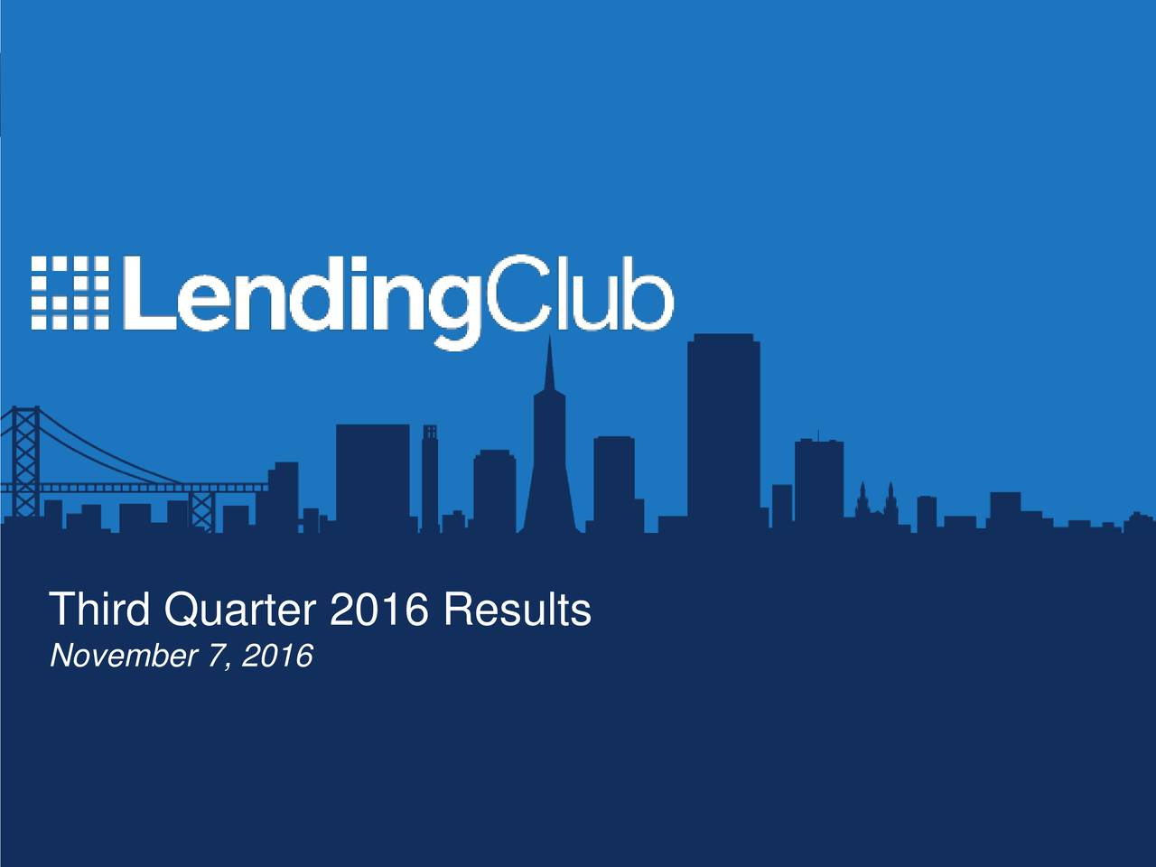 Third Quarter 2016 Results November 7, 2016 Privileged and Confidential 1