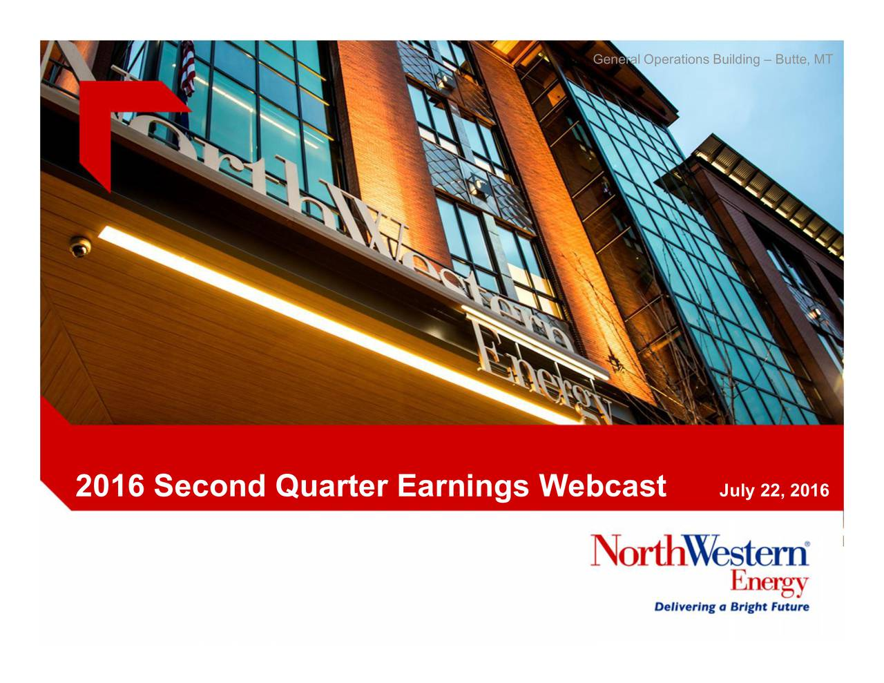2016 Second Quarter Earnings Webcast July 22, 2016