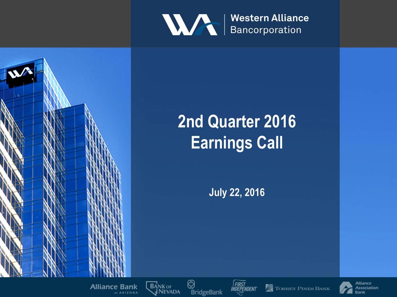 Earnings Call July22, 2016