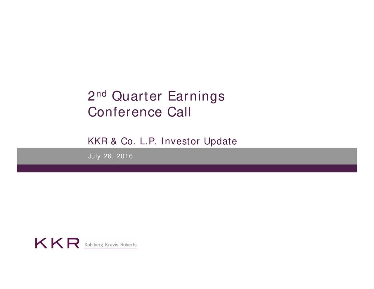 nd 2 ConfeKKR & Co. L.P. Investor Update