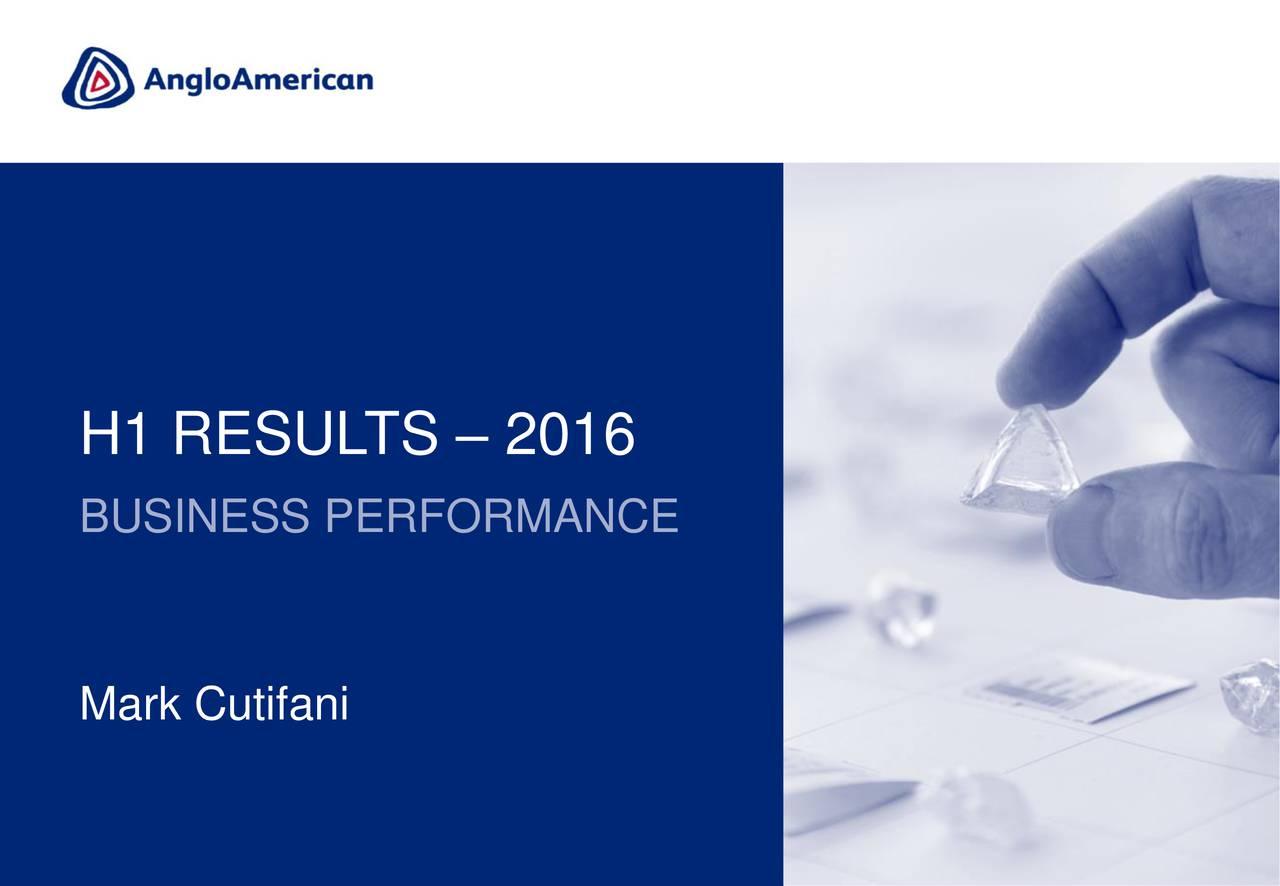 BUSINESS PERFORMANCE Mark Cutifani