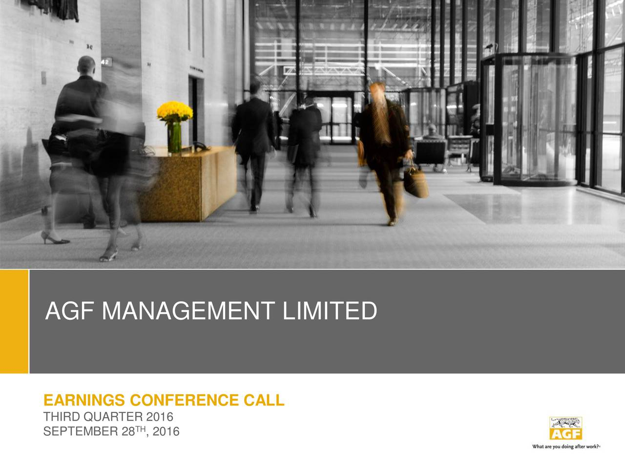 EARNINGS CONFERENCE CALL THIRD QUARTTH 2016 SEPTEMBER 28 , 2016