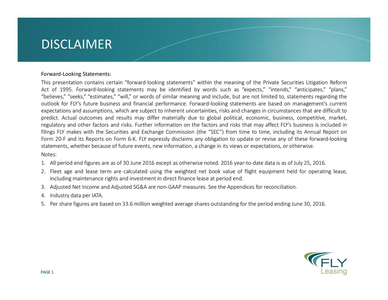 of fligendices for reconciliation.ting lease, olitifrom time to time, including its Annual Report on5, 2016. on n its views or expectations, or otherwise.iod ending June 30, 2016. oking statements are based on managements current is included in n the d include, but are not limited to, statements regarding thecult to including maintenance rights and investment in direct finance lease at pe DISCL ForThIsdrbelntgtikcrotw.ataroslNatcemA.ssaetlraSea5ngadlreriae.fmhae.pa.iewlsaPAGE1pbatspliCigesihnedta.2ro