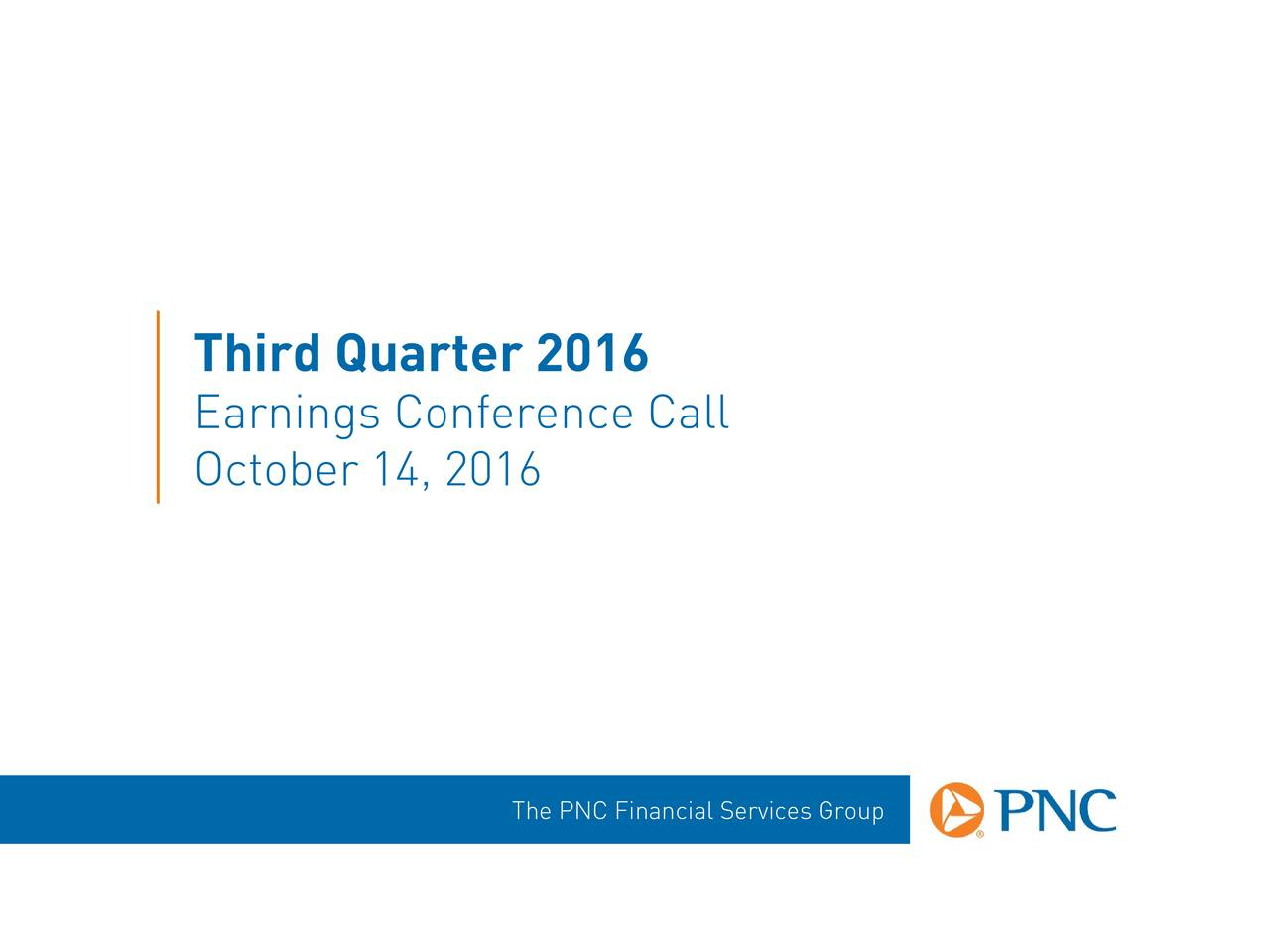 PNC Financial Services Group, Inc. 2016 Q3 - Results ...