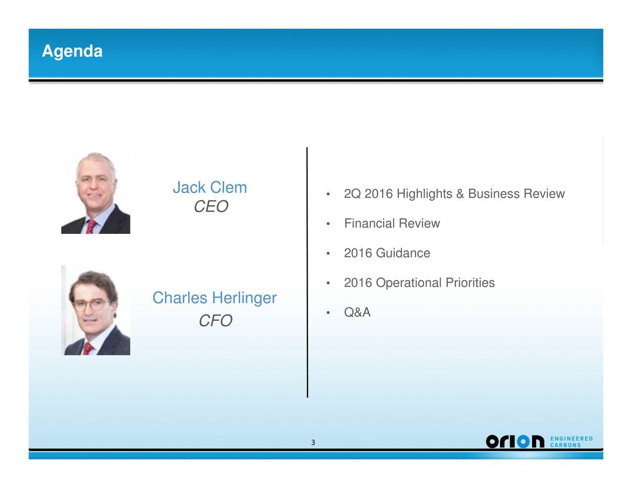 3 CEO CFO Jack Clem Charles Herlinger Agenda